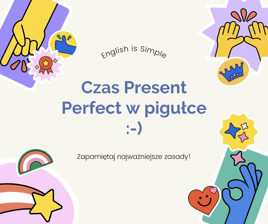 Present Perfect zasady