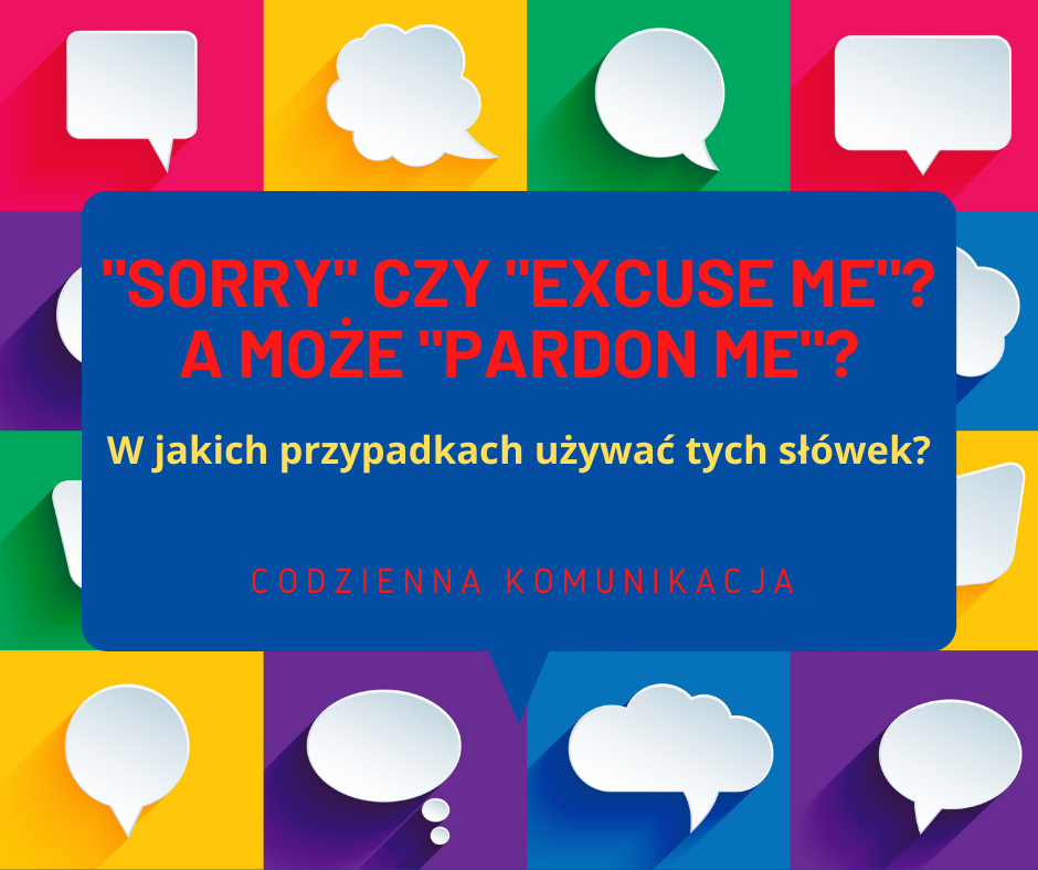 sorry vs excuse me
