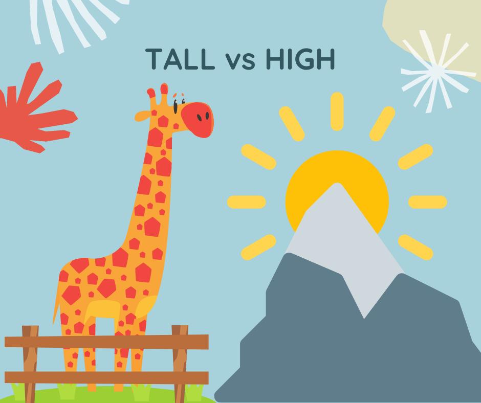 HIGH vs TALL